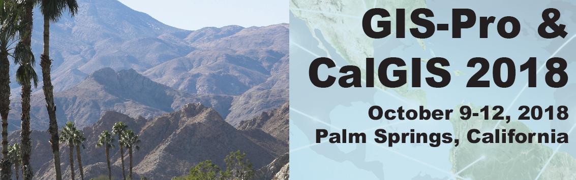 Gis Pro Amp Calgis 2018 In Palm Springs Urisa